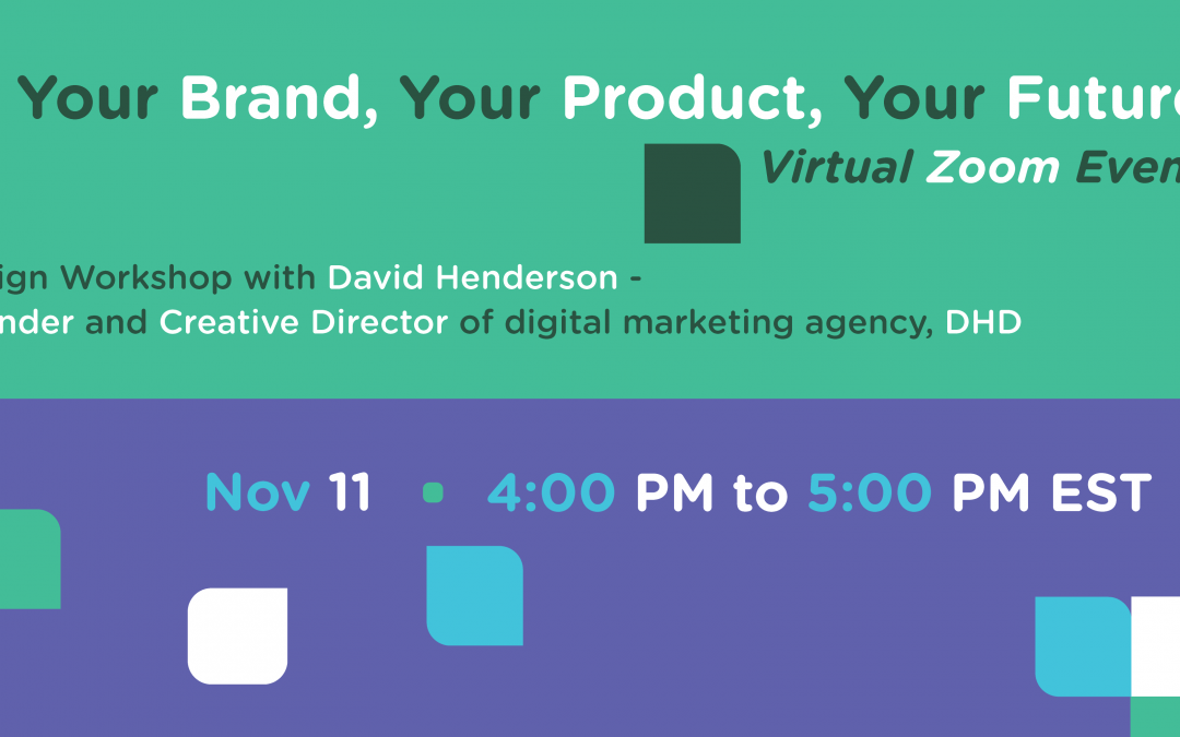 Your Brand, Your Product, Your Future